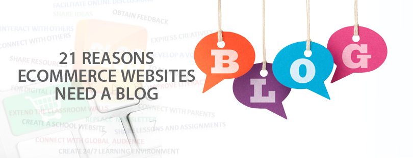 21-Reasons-eCommerce-Websites-Need-a-Blog