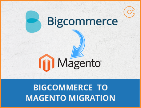 BigCommerce to Magento Migration