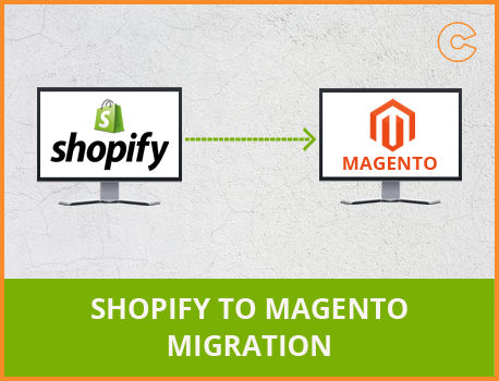 Shopify to Magento migration, conversion & import