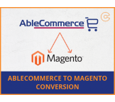 AbleCommerce to Magento migration, conversion & import