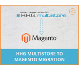 HHG Multistore to Magento migration, conversion & import