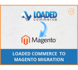 Loaded Commerce to Magento migration, conversion & import