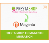 PrestaShop to Magento migration, conversion & import