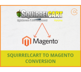 Squirrelcart to Magento conversion, migration & import